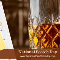 NATIONAL SCOTCH DAY - July 27 - National Day Calendar