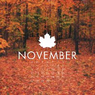 So Glad November is Over
