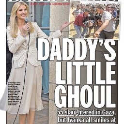 """'DEPLORABLE': NY Daily News' Cover Ties Ivanka To Gaza Violence """"Daddy's Little Ghoul"""""""