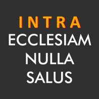 Intra ecclesiam nulla salus