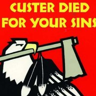 Custer Died For Your Sins, tributes from Indian Country
