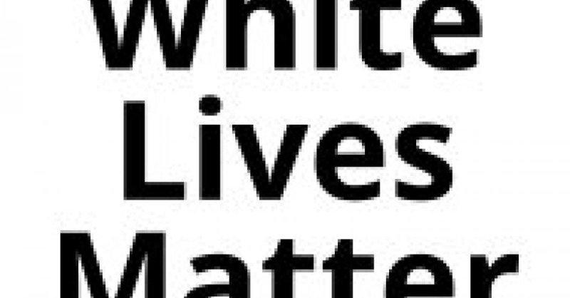 White Lives Matter   Anti-Defamation League