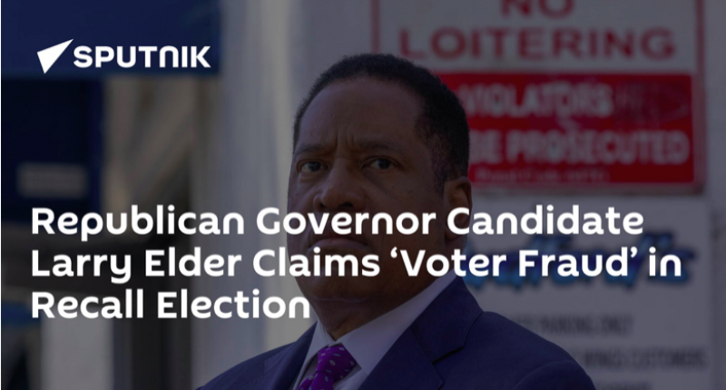 The  Sierra Madre Tattler!: Larry Elder Website Claims Recall is Over, Newsom Won, & They Found Voter Fraud - All Before Election Day?