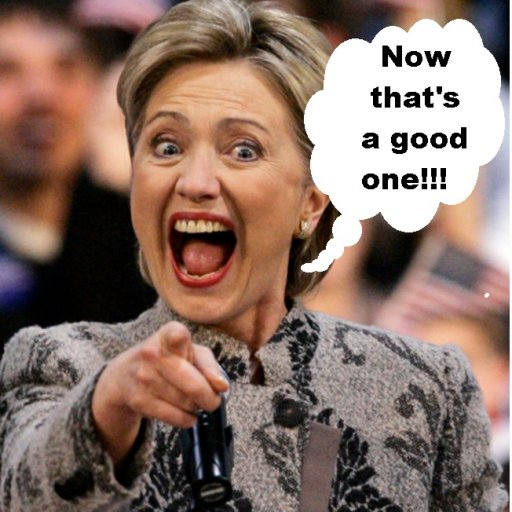 Hillary Now thats a good one