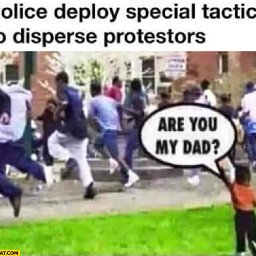 police-deploy-special-tactics-to-disperse-black-protestors-are-you-my-dad-black-kid.jpeg