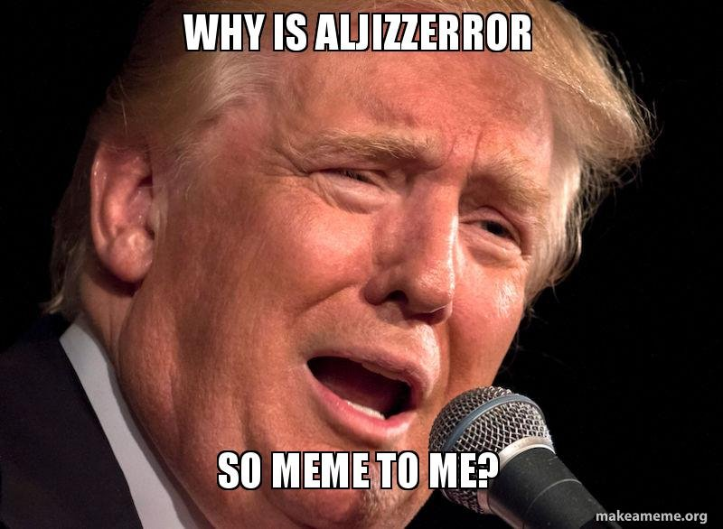 Let's be MEME to The Donald