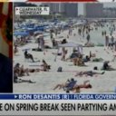 Gov. Ron DeSantis Says Florida is Shutting Down For Spring Breakers: 'The Party is Over'